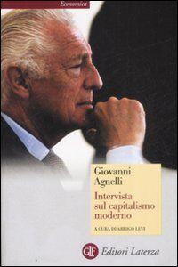 Libro Intervista sul capitalismo moderno Giovanni Agnelli