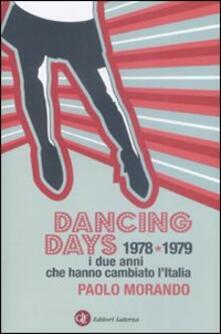 Promoartpalermo.it Dancing days. 1978-1979. I due anni che hanno cambiato l'Italia Image