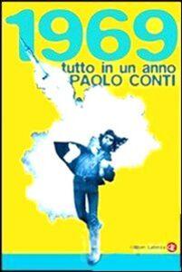 Foto Cover di 1969. Tutto in un anno, Libro di Paolo Conti, edito da Laterza