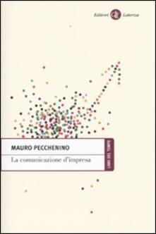 La comunicazione d'impresa - Mauro Pecchenino - copertina