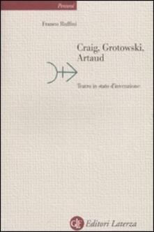 Vitalitart.it Craig, Grotowski, Artaud. Teatro in stato di invenzione Image