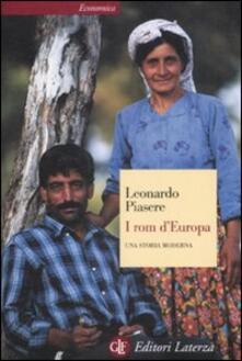 I rom d'Europa. Una storia moderna - Leonardo Piasere - copertina