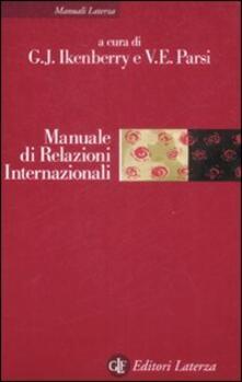 Ilmeglio-delweb.it Manuale di relazioni internazionali. Dal sistema bipolare all'età globale Image