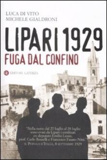 Promoartpalermo.it Lipari 1929. Fuga dal confino Image