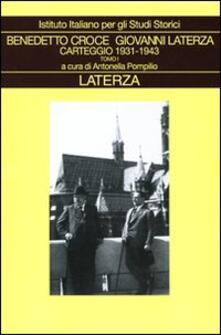 Carteggio. Vol. 4: 1931-1943. - Benedetto Croce,Giovanni Laterza - copertina
