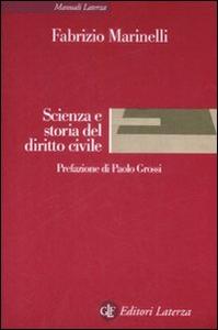 Libro Scienza e storia del diritto civile Fabrizio Marinelli