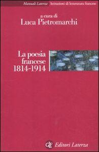 Libro La poesia francese 1814-1914