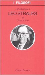 Foto Cover di Introduzione a Leo Strauss, Libro di Carlo Altini, edito da Laterza
