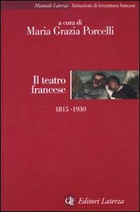 Il teatro francese 1815-1930