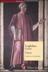 Dante. Storia di un visionario - Gorni Guglielmo - wuz.it