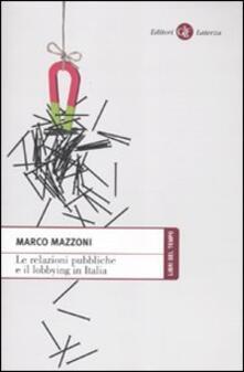 Le relazioni pubbliche e il lobbying in Italia.pdf