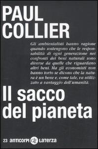 Libro Il sacco del pianeta Paul Collier