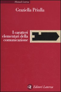 Libro I caratteri elementari della comunicazione Graziella Priulla