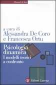 Libro Psicologia dinamica. I modelli teorici a confronto