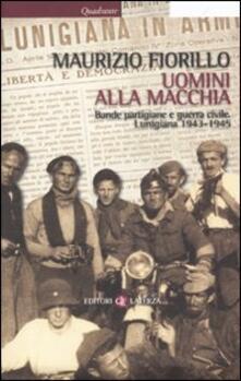 Librisulladiversita.it Uomini alla macchia. Bande partigiane e guerra civile. Lunigiana 1943-1945 Image