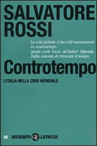 Controtempo. L'Italia nella crisi mondiale