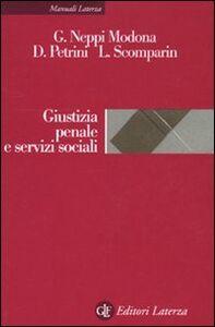 Libro Giustizia penale e servizi sociali Guido Neppi Modona , Davide Petrini , Laura Scomparin