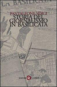 Libro Storia del giornalismo in Basilicata Pantaleone Sergi