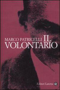 Libro Il volontario Marco Patricelli