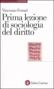 Libro Prima lezione di sociologia del diritto Vincenzo Ferrari
