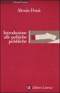 Libro Introduzione alle politiche pubbliche Alessia Donà