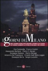 Foto Cover di I giorni di Milano, Libro di  edito da Laterza