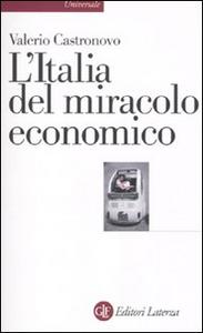 Libro L' Italia del miracolo economico Valerio Castronovo