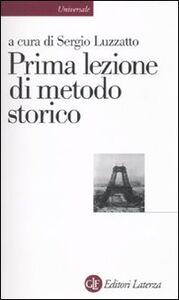 Foto Cover di Prima lezione di metodo storico, Libro di  edito da Laterza