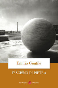 Libro Fascismo di pietra Emilio Gentile