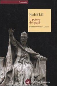 Il potere dei papi. Dall'età moderna a oggi