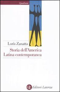 Libro Storia dell'America latina contemporanea Loris Zanatta