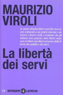 La libertà dei servi - Maurizio Viroli - copertina