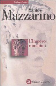 Libro L' impero romano. Vol. 1 Santo Mazzarino