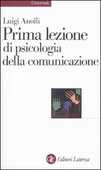Libro Prima lezione di psicologia della comunicazione Luigi Anolli