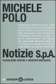 Associazionelabirinto.it Notizie S.p.A. Pluralismo, perché il mercato non basta Image