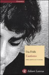 Libro L' autismo Uta Frith