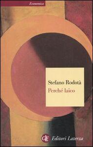 Libro Perché laico Stefano Rodotà