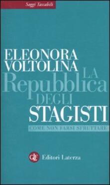 La repubblica degli stagisti. Come non farsi sfruttare - Eleonora Voltolina - copertina