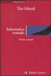 Informatica testuale. Teoria e prassi