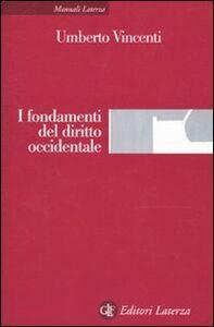 Libro I fondamenti del diritto occidentale Umberto Vincenti