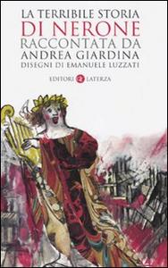Libro La terribile storia di Nerone Andrea Giardina