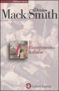Libro Il Risorgimento italiano. Storia e testi Denis Mack Smith
