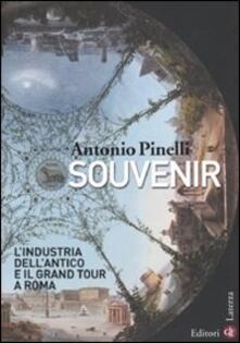 Equilibrifestival.it Souvenir. L'industria dell'antico e il Grand Tour a Roma Image