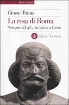 Ilmeglio-delweb.it La resa di Roma. 9 giugno 53 a. C., battaglia a Carre Image