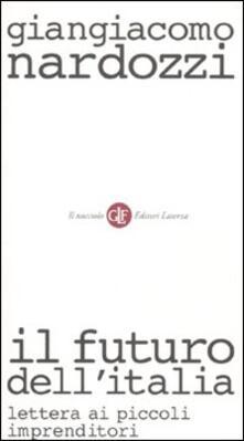 Librisulladiversita.it Il futuro dell'Italia. Lettera ai piccoli imprenditori Image