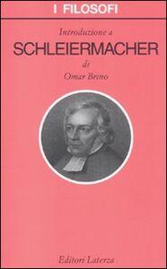 Foto Cover di Introduzione a Schleiermacher, Libro di Omar Brino, edito da Laterza