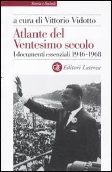 Mercatinidinataletorino.it Atlante del ventesimo secolo. I documenti essenziali. 1946-1968. Vol. 3 Image