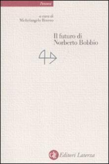 Filippodegasperi.it Il futuro di Norberto Bobbio Image