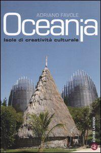 Libro Oceania. Isole di creatività culturale Adriano Favole
