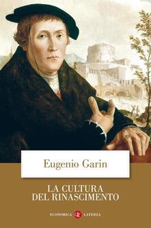 La cultura del Rinascimento - Eugenio Garin - copertina